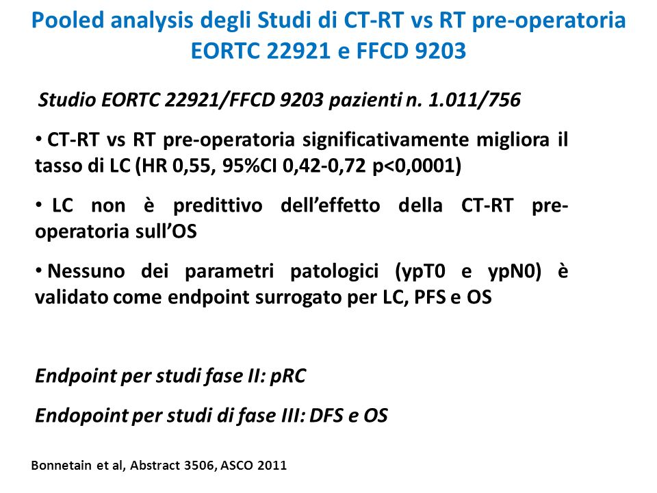 Pooled analysis degli Studi di CT-RT vs RT pre-operatoria EORTC e FFCD 9203