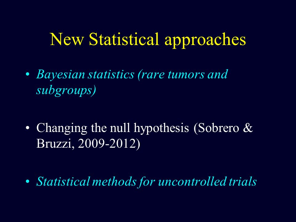 New Statistical approaches