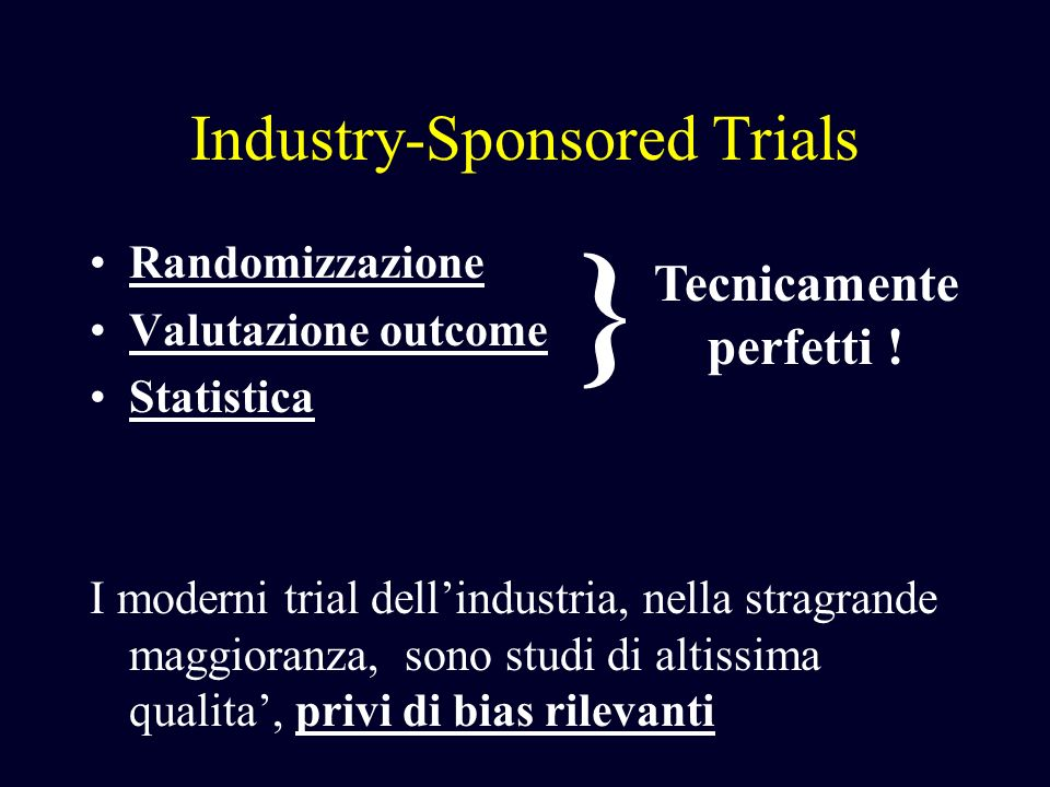 Industry-Sponsored Trials