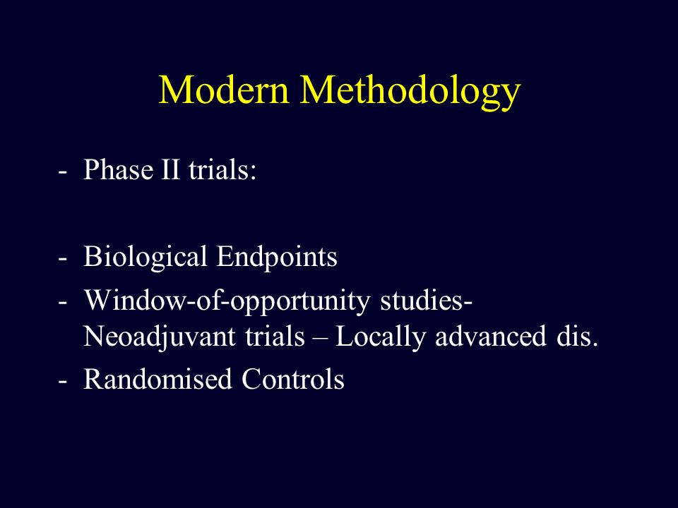 Modern Methodology Phase II trials: Biological Endpoints