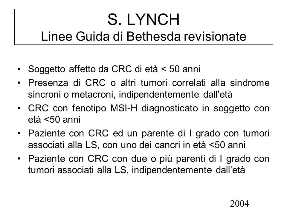 S. LYNCH Linee Guida di Bethesda revisionate