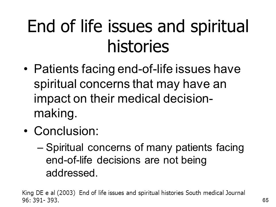 End of life issues and spiritual histories