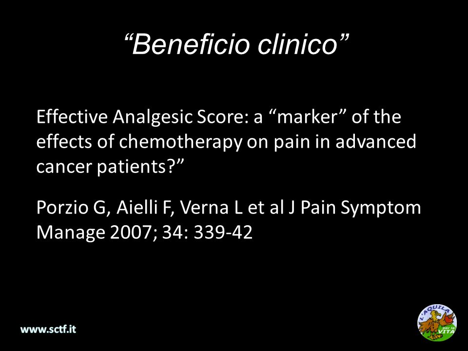 Beneficio clinico Effective Analgesic Score: a marker of the effects of chemotherapy on pain in advanced cancer patients