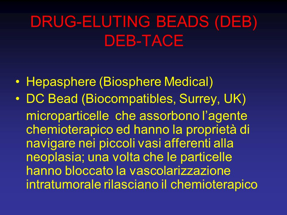 DRUG-ELUTING BEADS (DEB) DEB-TACE