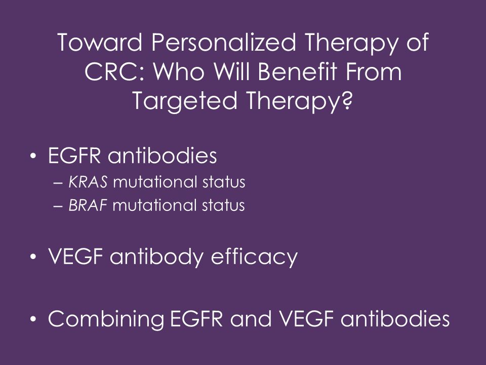 Toward Personalized Therapy of CRC: Who Will Benefit From Targeted Therapy