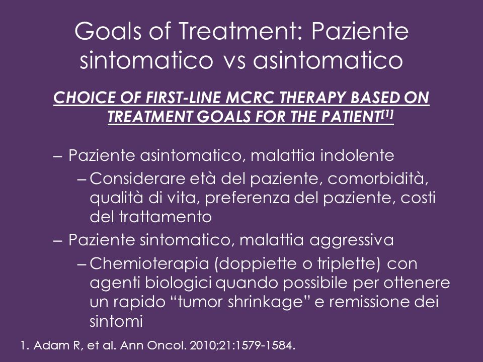Goals of Treatment: Paziente sintomatico vs asintomatico