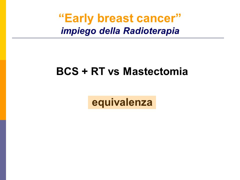 Early breast cancer impiego della Radioterapia