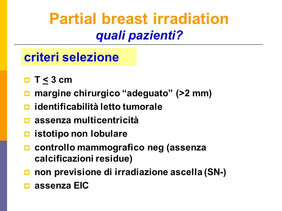 Partial breast irradiation quali pazienti