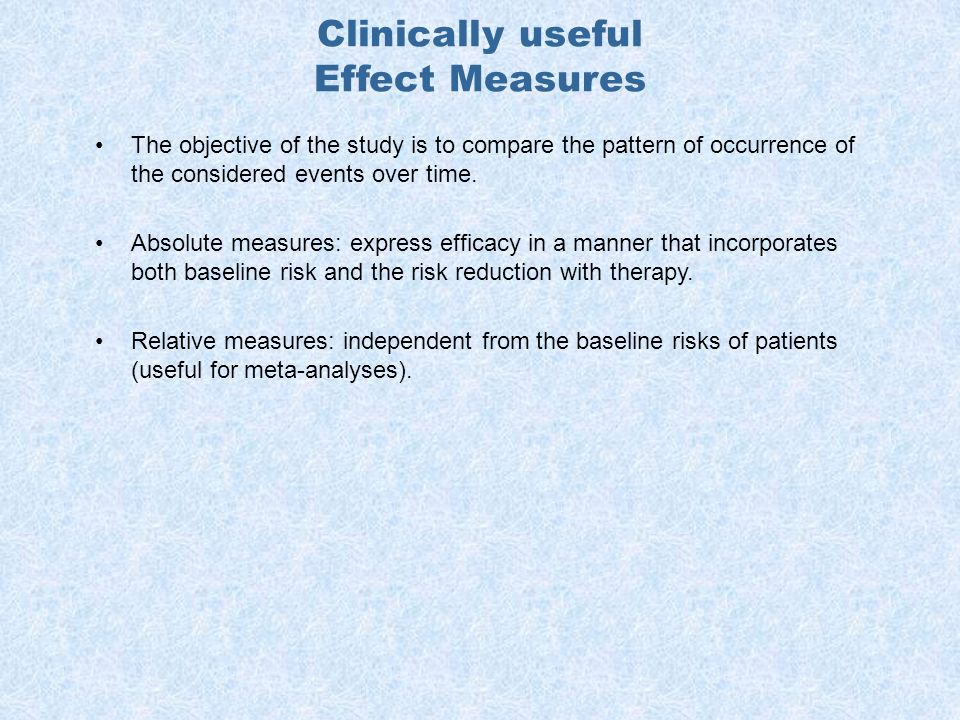 Clinically useful Effect Measures