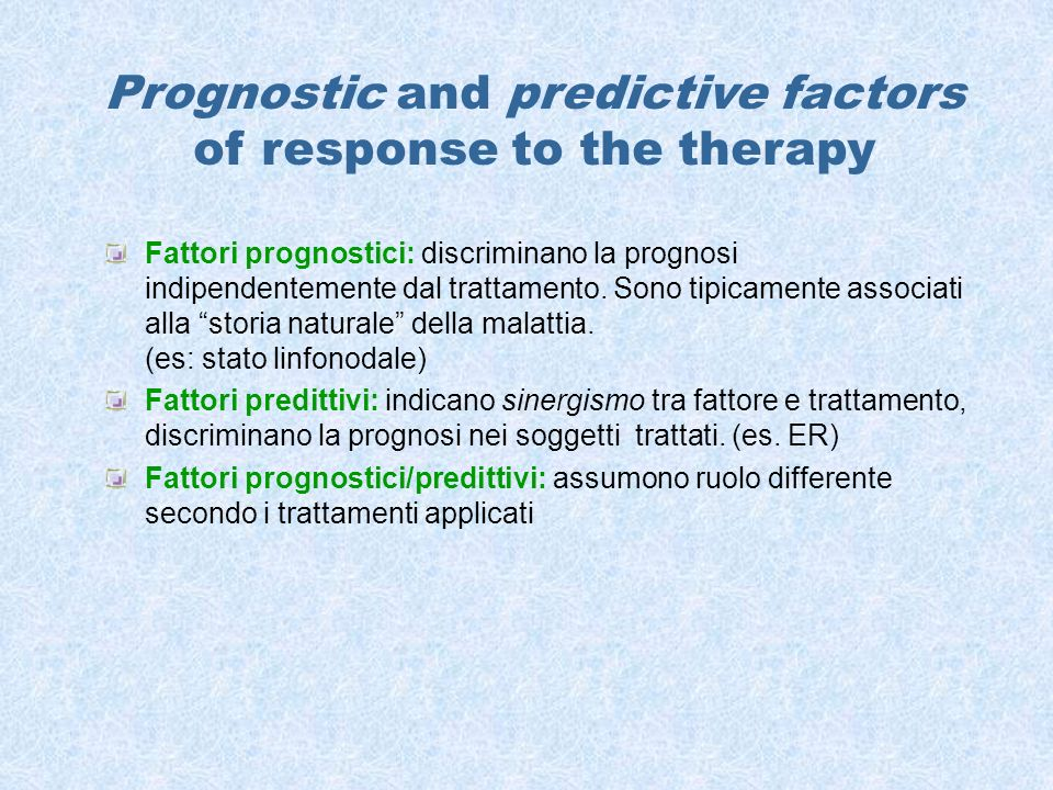 Prognostic and predictive factors of response to the therapy