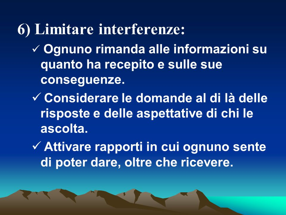 6) Limitare interferenze: