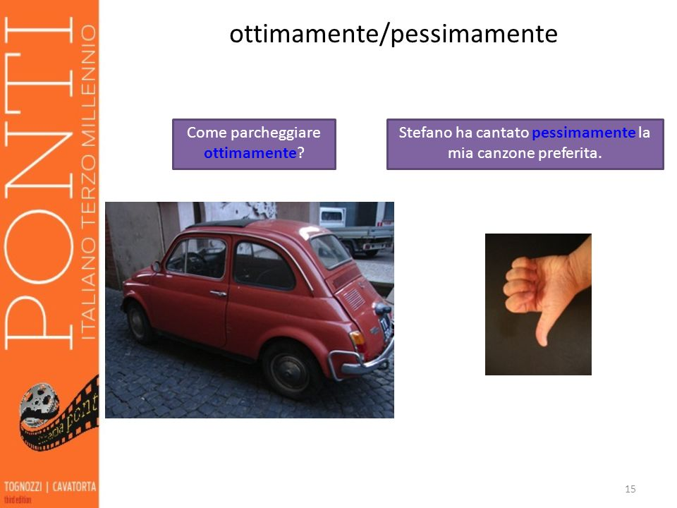 ottimamente/pessimamente