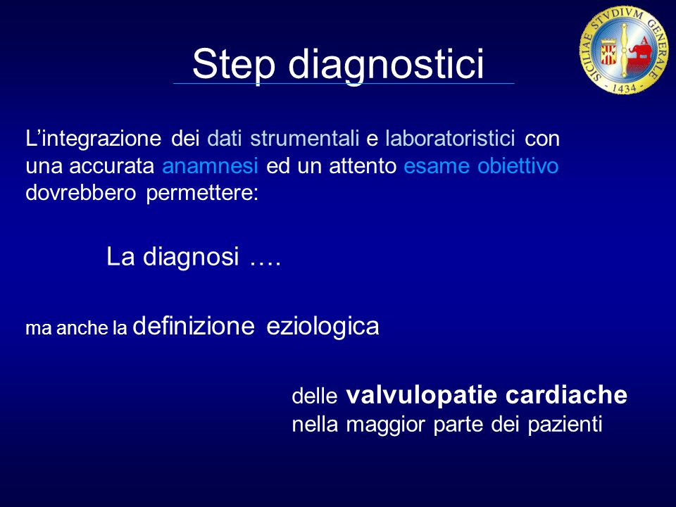 Step diagnostici La diagnosi ….