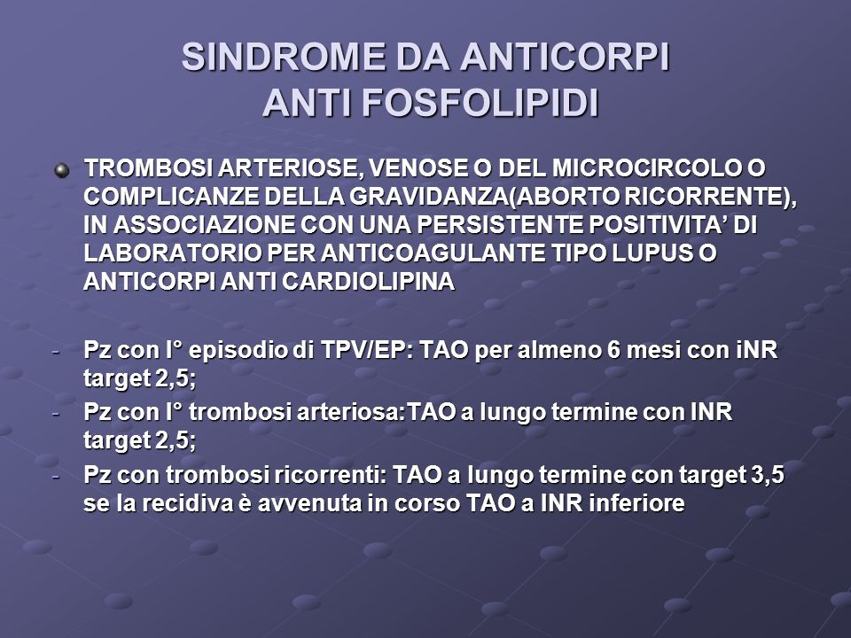 SINDROME DA ANTICORPI ANTI FOSFOLIPIDI