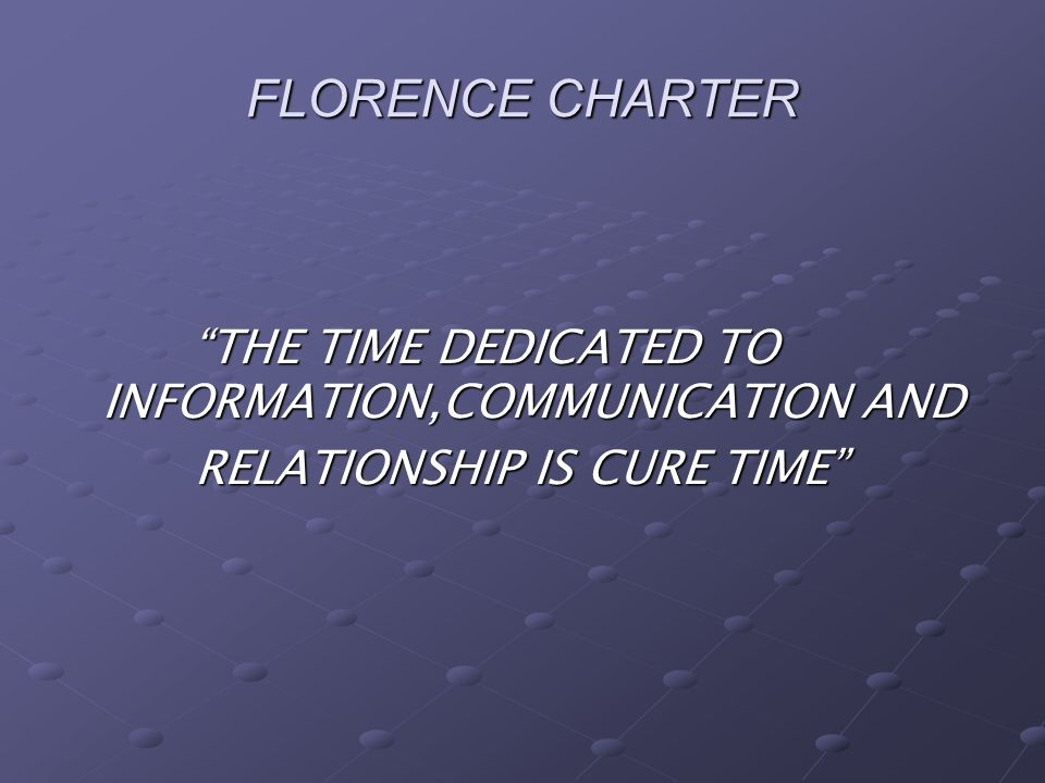 FLORENCE CHARTER THE TIME DEDICATED TO INFORMATION,COMMUNICATION AND