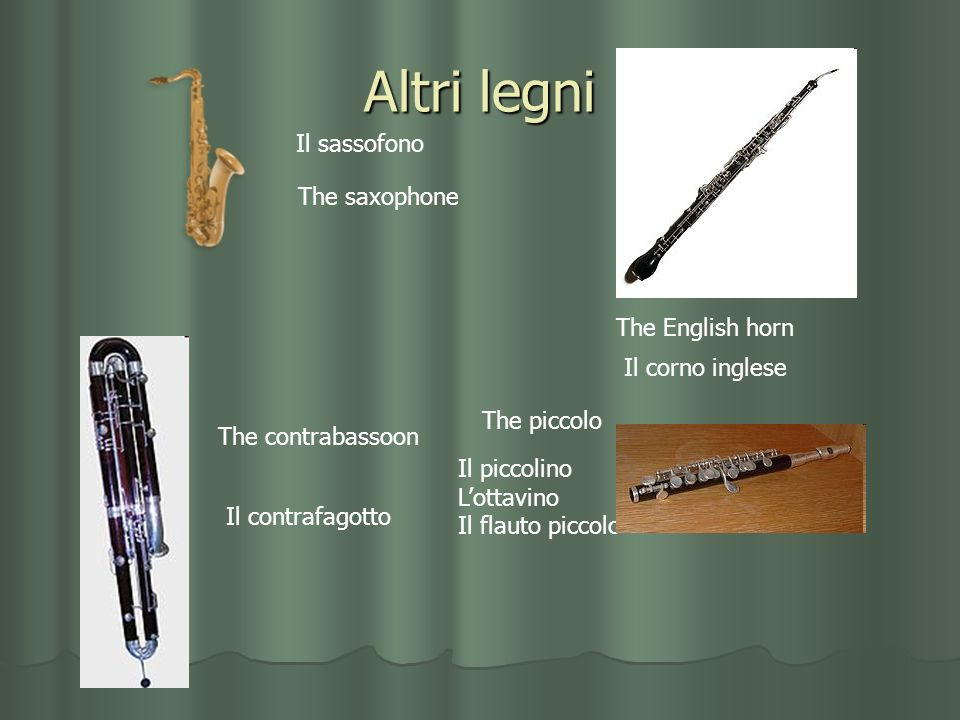 Altri legni Il sassofono The saxophone The English horn