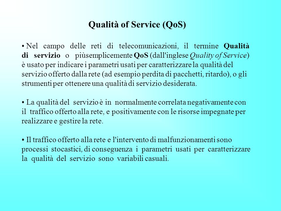 Qualità of Service (QoS)