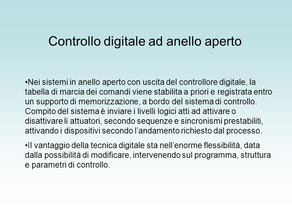 Controllo digitale ad anello aperto