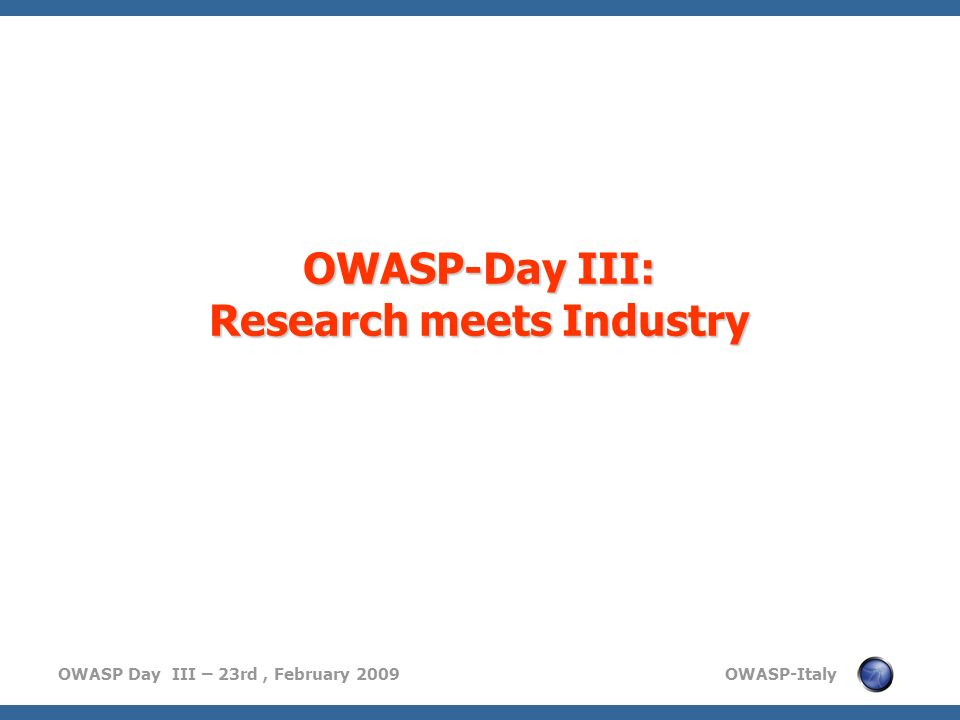 OWASP-Day III: Research meets Industry
