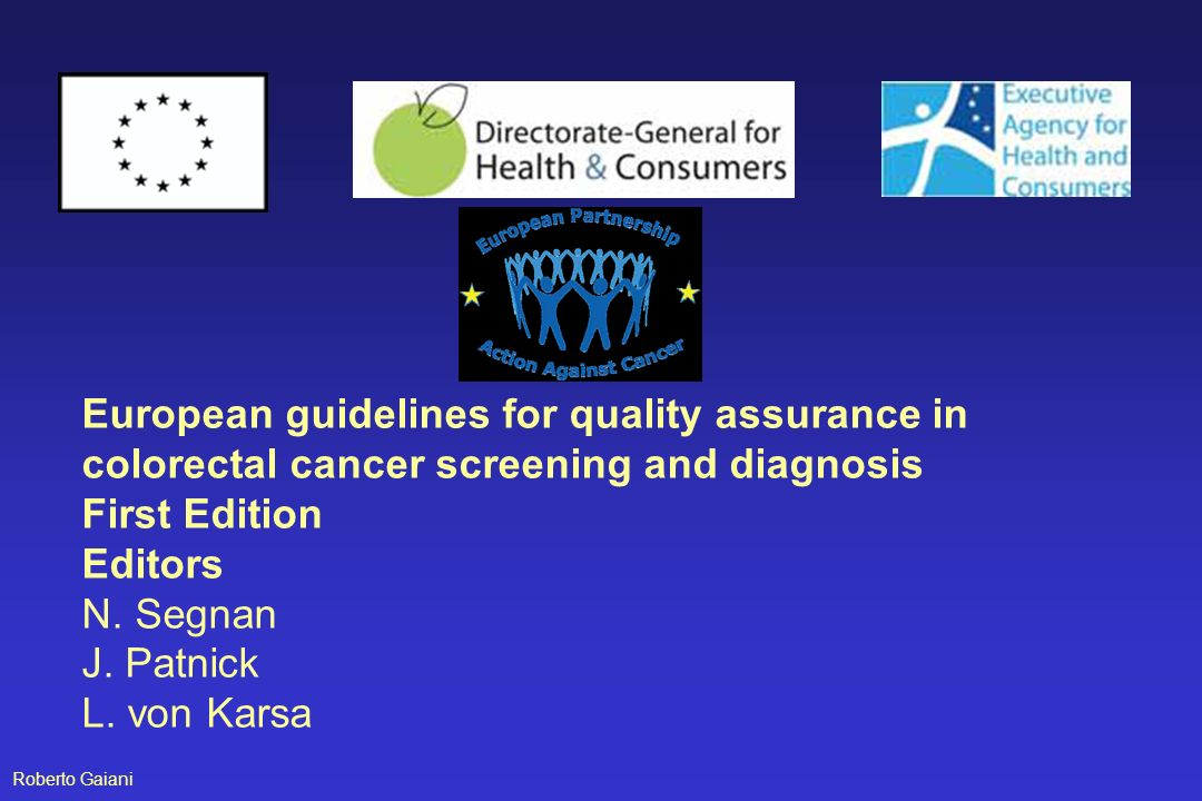 European guidelines for quality assurance in colorectal cancer screening and diagnosis