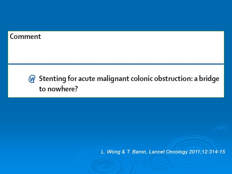 L. Wong & T. Baron, Lancet Oncology 2011;12:314-15