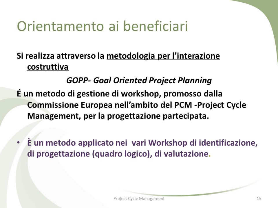 GOPP- Goal Oriented Project Planning