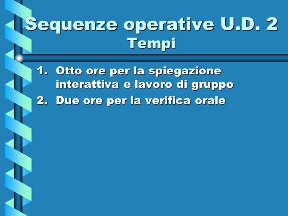 Sequenze operative U.D. 2 Tempi