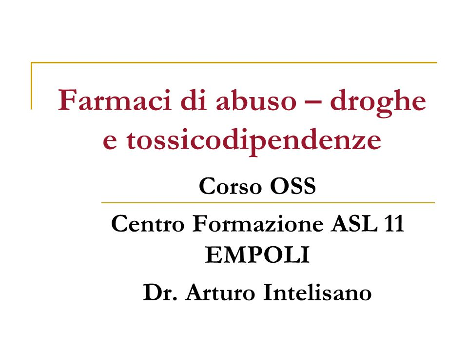 Farmaci di abuso – droghe e tossicodipendenze