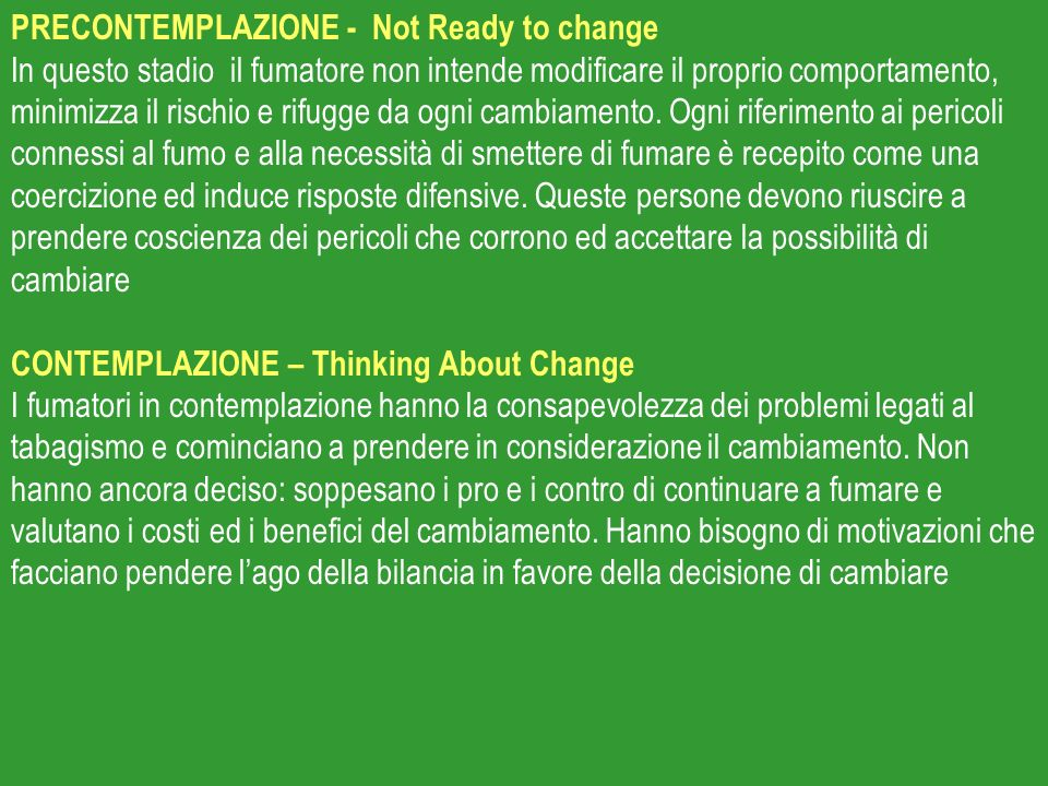 PRECONTEMPLAZIONE - Not Ready to change