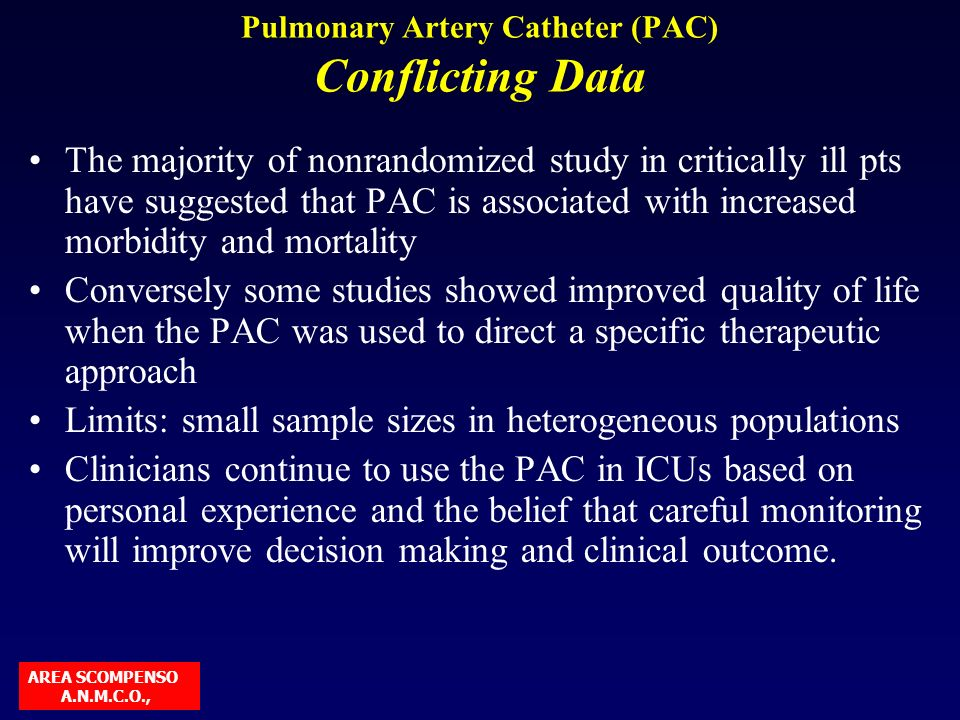 Pulmonary Artery Catheter (PAC) Conflicting Data