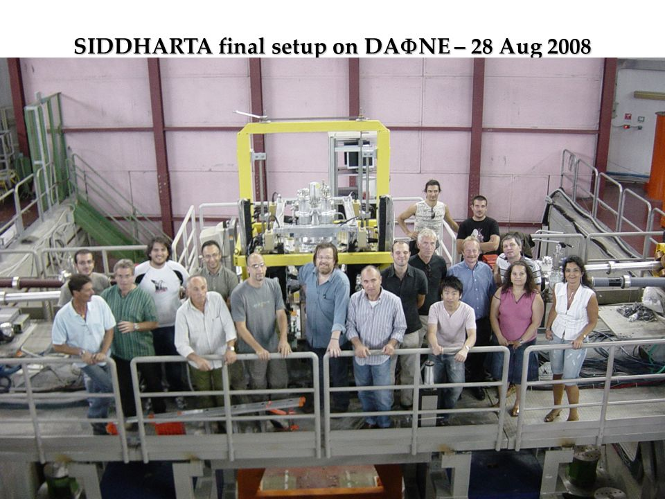 SIDDHARTA final setup on DAFNE – 28 Aug 2008