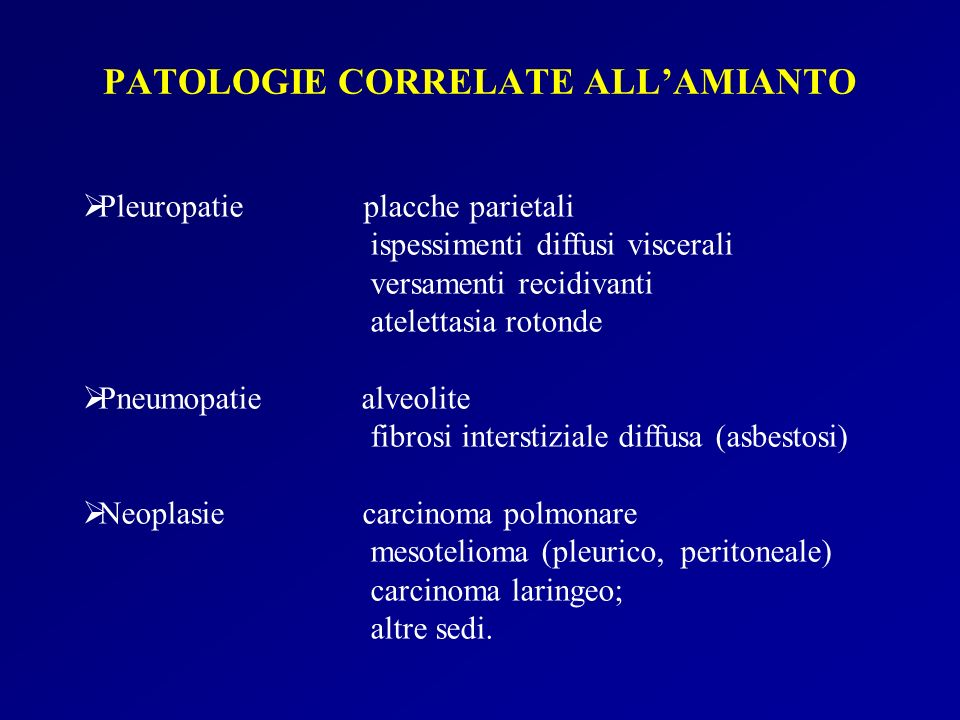 PATOLOGIE CORRELATE ALL'AMIANTO