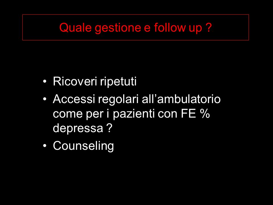 Quale gestione e follow up