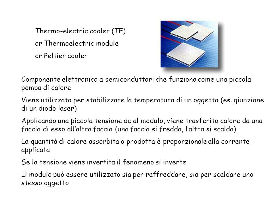 Thermo-electric cooler (TE)