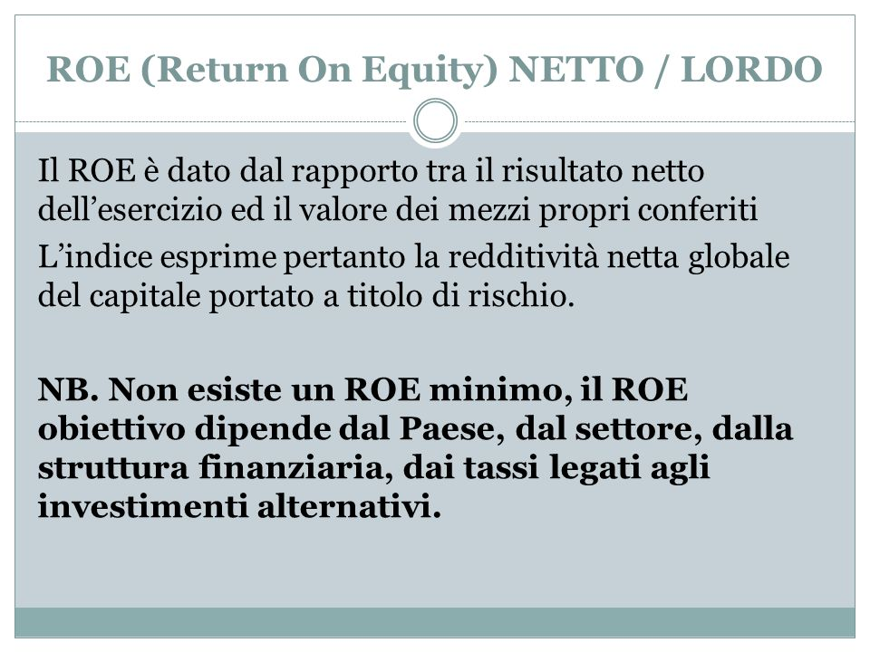 ROE (Return On Equity) NETTO / LORDO