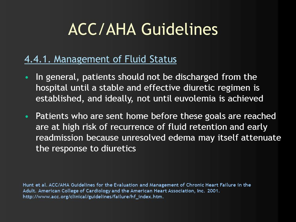 ACC/AHA Guidelines 4.4.1. Management of Fluid Status