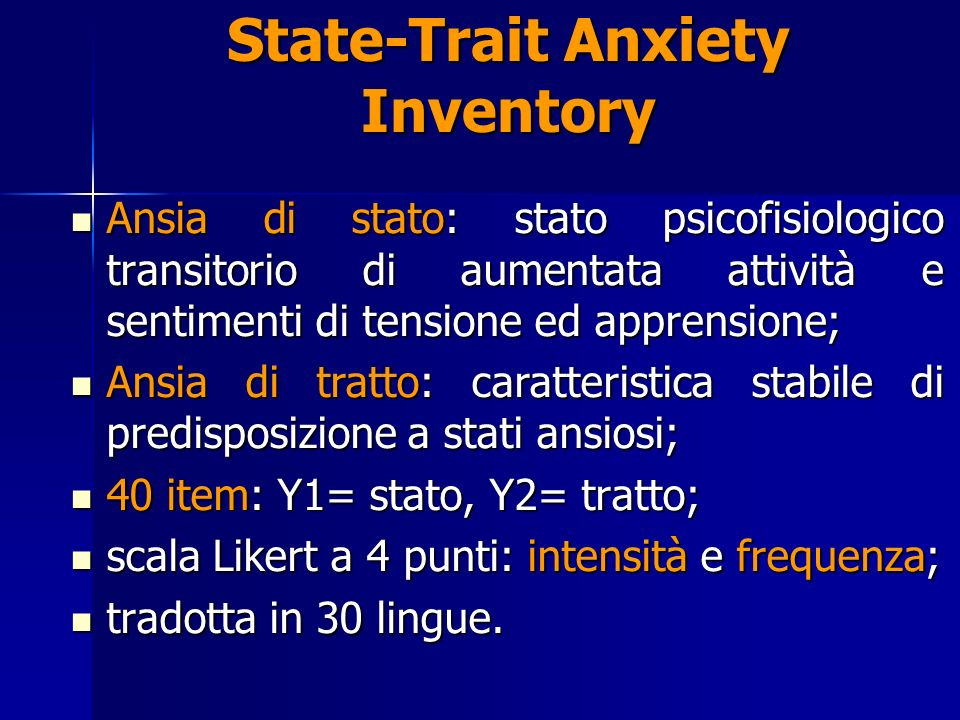 State-Trait Anxiety Inventory