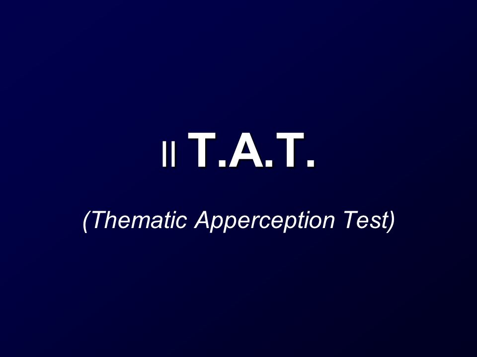 (Thematic Apperception Test)