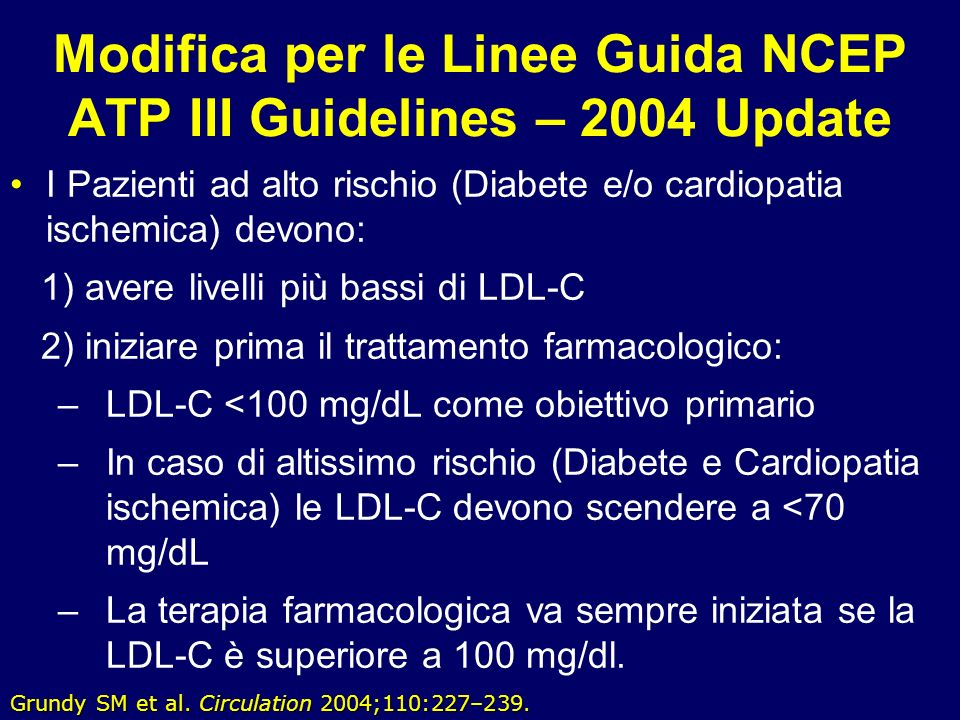 Modifica per le Linee Guida NCEP ATP III Guidelines – 2004 Update