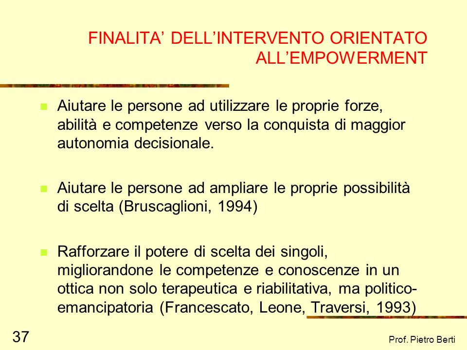 FINALITA' DELL'INTERVENTO ORIENTATO ALL'EMPOWERMENT