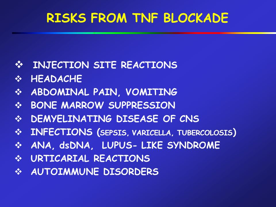 RISKS FROM TNF BLOCKADE