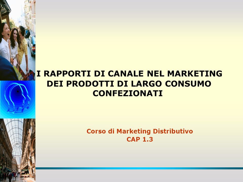 Corso di Marketing Distributivo CAP 1.3