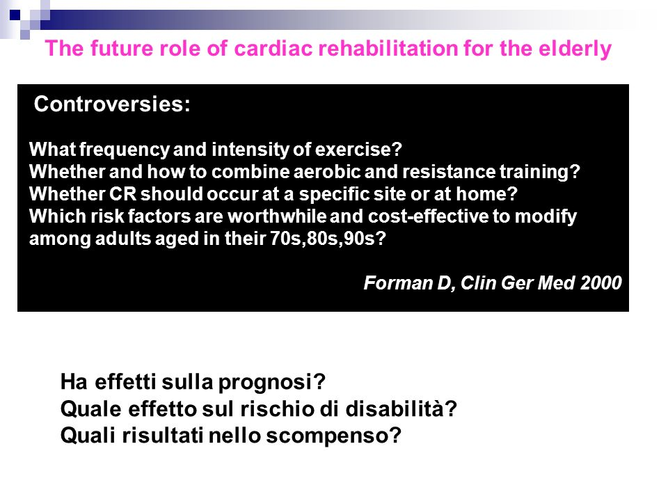 The future role of cardiac rehabilitation for the elderly