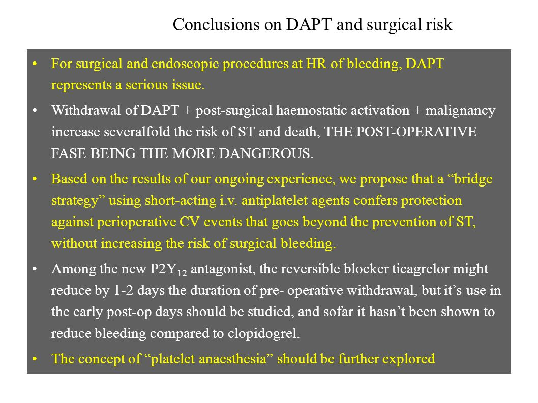 Conclusions on DAPT and surgical risk