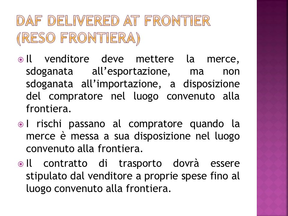 DAF Delivered at frontier (reso frontiera)