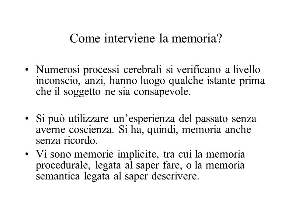 Come interviene la memoria