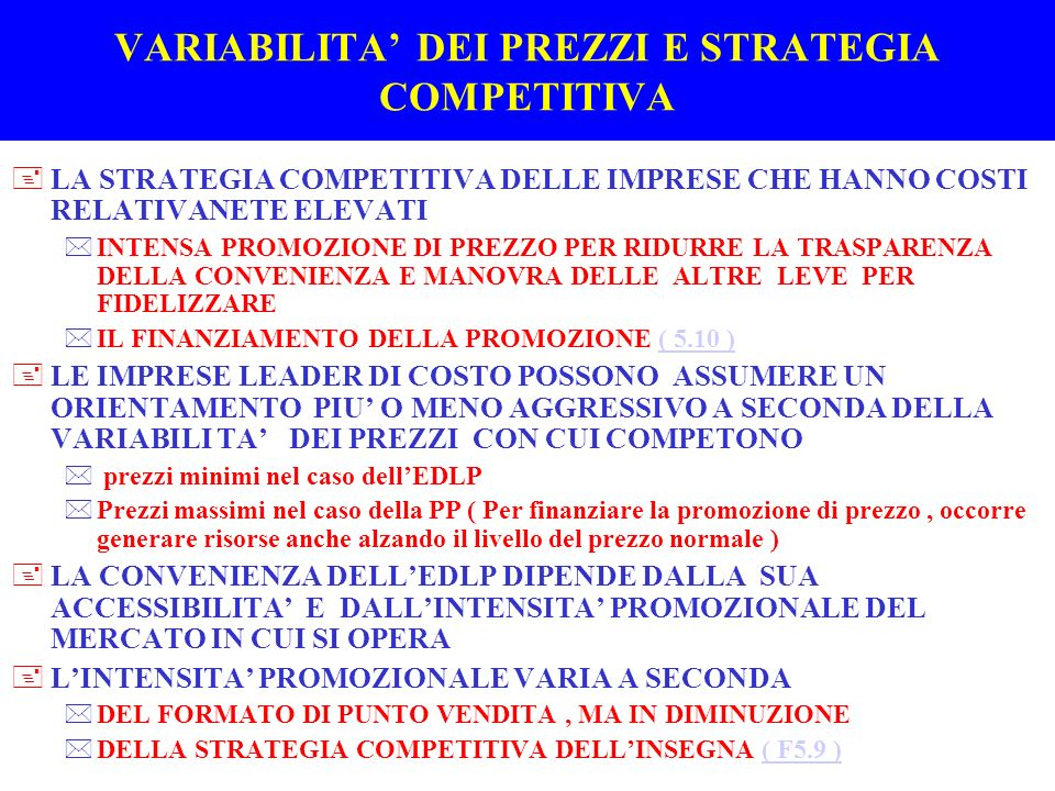 VARIABILITA' DEI PREZZI E STRATEGIA COMPETITIVA