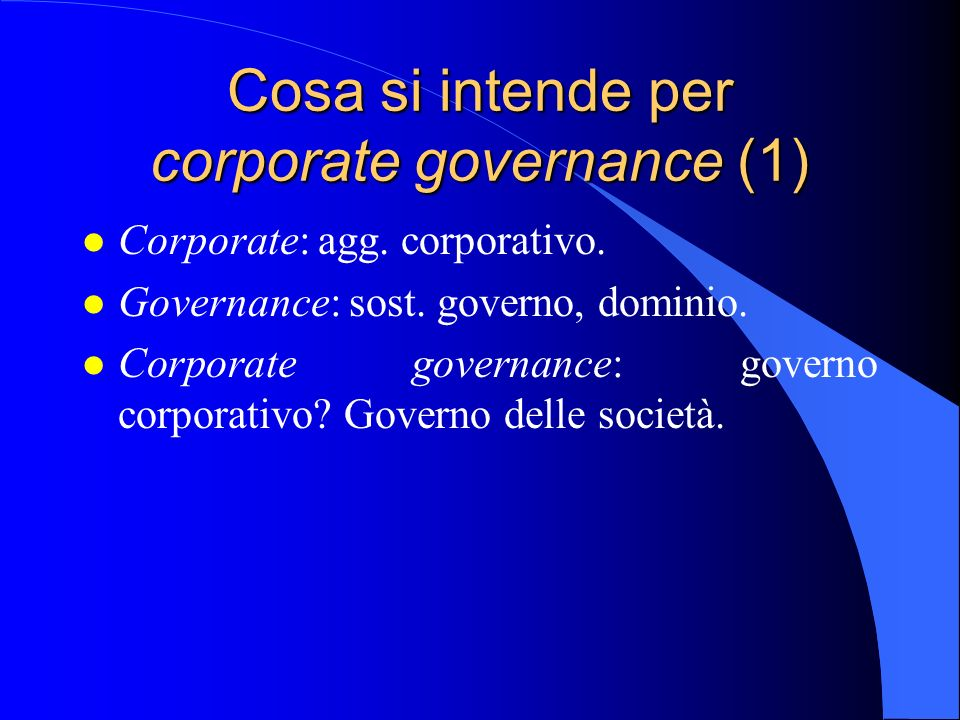 Cosa si intende per corporate governance (1)