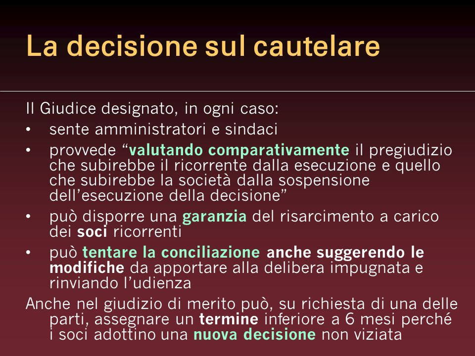 La decisione sul cautelare