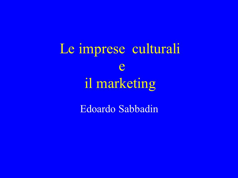 Le imprese culturali e il marketing